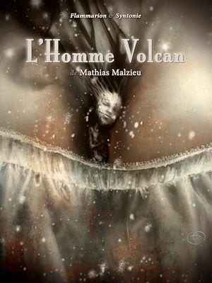 Téléchargez le livre :  L'Homme Volcan