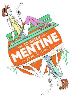 Téléchargez le livre :  Mentine (Tome 1) - Privée de réseau !