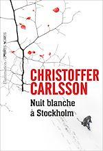 Télécharger le livre :  Nuit blanche à Stockholm