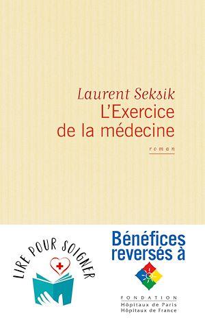 Téléchargez le livre :  L'Exercice de la médecine
