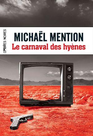 Téléchargez le livre :  Le carnaval des hyènes