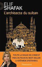 Télécharger le livre :  L'Architecte du sultan