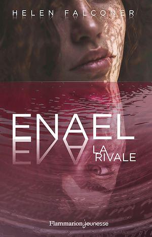 Téléchargez le livre :  Enael (Tome 2) - La Rivale