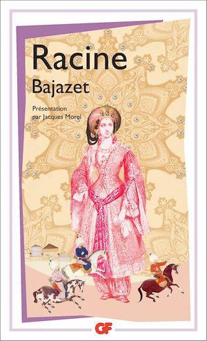 Téléchargez le livre :  Bajazet