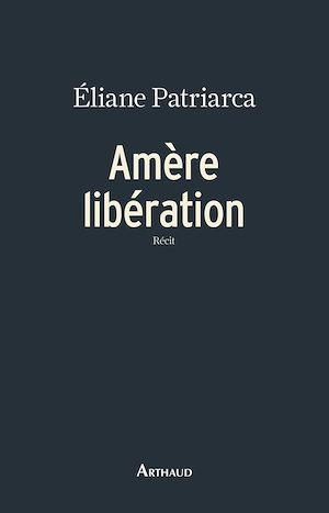 Téléchargez le livre :  Amère libération