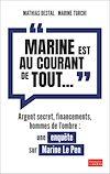 """Téléchargez le livre numérique:  """"Marine est au courant de tout..."""" : Une enquête sur Marine Le Pen"""