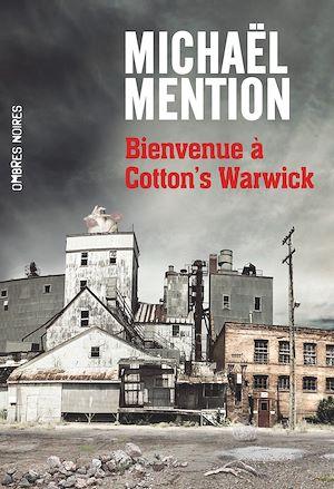 Téléchargez le livre :  Bienvenue à Cotton's Warwick