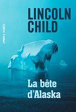 Télécharger le livre :  La bête d'Alaska