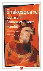 Télécharger le livre :  Richard III - Roméo et Juliette - Hamlet