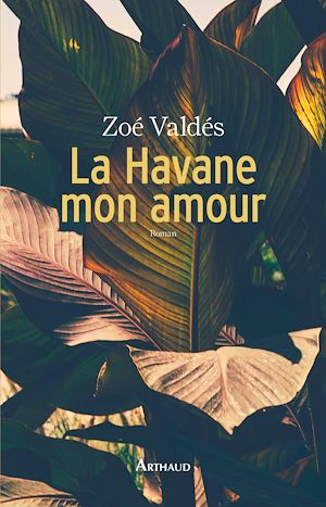 Téléchargez le livre :  La Havane, mon amour
