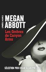 Télécharger le livre :  Les Ombres de Canyon Arms