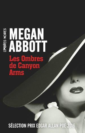 Téléchargez le livre :  Les Ombres de Canyon Arms