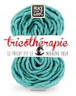 Télécharger cet ebook : Tricothérapie