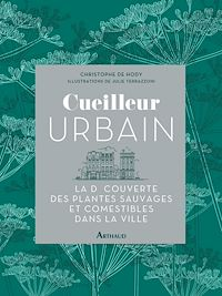 Téléchargez le livre numérique:  Cueilleur urbain