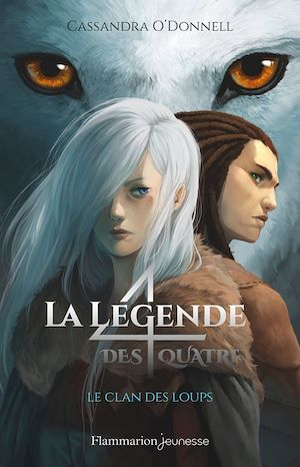Téléchargez le livre :  La légende des quatre (Tome 1) - Le clan des loups