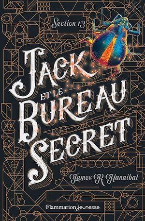 Téléchargez le livre :  Section 13 (Tome 1) - Jack et le Bureau secret