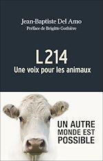 Télécharger le livre :  L214 Une voix pour les animaux