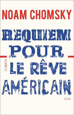 Téléchargez le livre :  Requiem pour le rêve américain