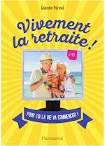 Télécharger le livre :  Vivement la retraite !
