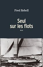 Télécharger le livre :  Seul sur les flots