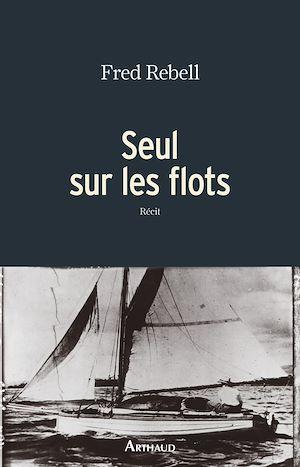 Téléchargez le livre :  Seul sur les flots