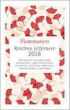 Téléchargez le livre numérique:  Flammarion : catalogue de la Rentrée littéraire 2016