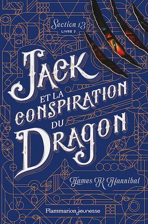 Téléchargez le livre :  Section 13 (Tome 3) - Jack et la conspiration du Dragon