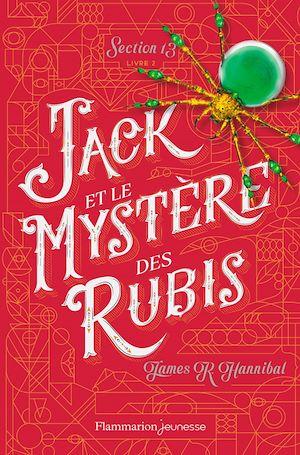Téléchargez le livre :  Section 13 (tome 2)  - Jack et le mystère des rubis