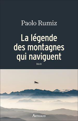 Téléchargez le livre :  La légende des montagnes qui naviguent
