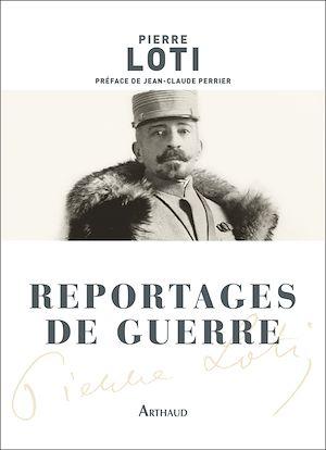 Téléchargez le livre :  Reportages de guerre