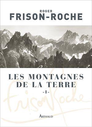 Téléchargez le livre :  Les montagnes de la Terre (Tome 1)