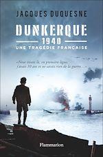 Télécharger cet ebook : Dunkerque 1940