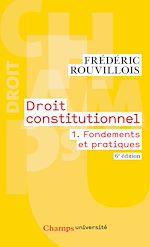 Télécharger cet ebook : Droit constitutionnel (Tome 1) - Fondements et pratiques