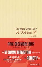 Télécharger le livre :  Le Dossier M - Livre 2