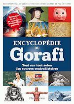 Télécharger le livre :  Encyclopédie du Gorafi. Tout sur tout selon des sources contradictoires