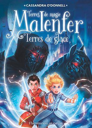 Téléchargez le livre :  Malenfer - Terres de magie (Tome 5) - Terres de glace