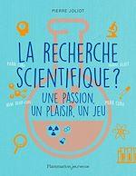 Télécharger le livre :  La recherche scientifique ?