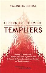 Télécharger le livre :  Le dernier jugement des Templiers