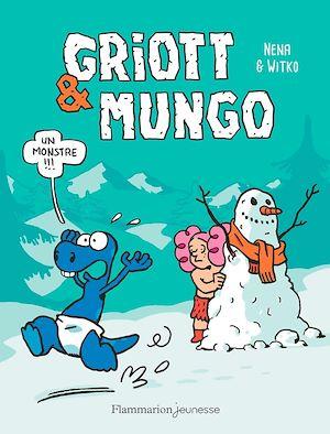 Téléchargez le livre :  Griott & Mungo (Tome 3) - Un monstre !!!