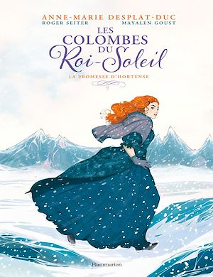 Téléchargez le livre :  Les Colombes du Roi-Soleil (Tome 4) : La promesse d'Hortense