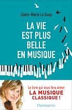 Télécharger le livre :  La vie est plus belle en musique