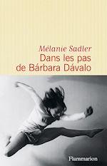 Télécharger le livre :  Dans les pas de Bárbara Dávalo