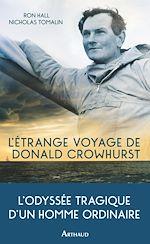 Télécharger le livre :  L'étrange voyage de Donald Crowhurst