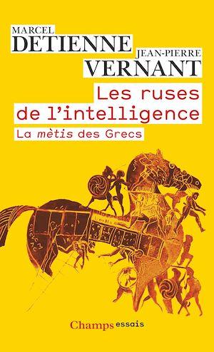 Téléchargez le livre :  Les ruses de l'intelligence