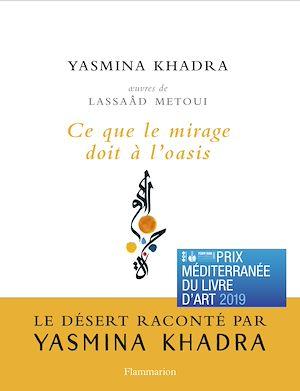 Téléchargez le livre :  Ce que le mirage doit à l'oasis