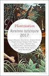 Téléchargez le livre numérique:  Rentrée littéraire Flammarion 2017 - Extraits gratuits
