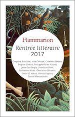 Télécharger cet ebook : Rentrée littéraire Flammarion 2017 - Extraits gratuits