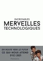 Télécharger le livre :  Incroyables merveilles technologiques