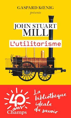 Téléchargez le livre :  L'utilitarisme