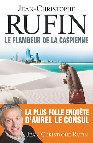 Téléchargez le livre :  Le Flambeur de la Caspienne